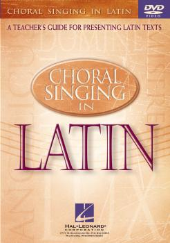 Choral Singing in Latin: A Teacher's Guide for Presenting Latin Texts (HL-08745480)