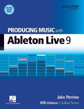 Producing Music with Ableton Live 9 (HL-00122310)