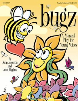 Bugz (Musical): A Musical Play for Young Voices (HL-09970157)