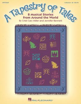 A Tapestry of Tales: 8 Musical Stories from Around the World (HL-09970569)