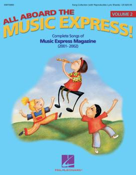 All Aboard the Music Express Vol. 2: Complete Songs of Music Express M (HL-09970869)