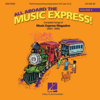 All Aboard the Music Express Volume 4: Complete Songs of Music Express (HL-09970958)