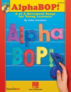 AlphaBOP!: A to Z Movement Songs for Young Learners (HL-09971268)