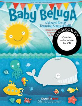 Baby Beluga: A Musical Revue Featuring Songs by Raffi (HL-09971442)