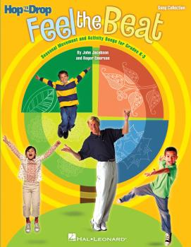 Feel the Beat!: Seasonal Movement and Activity Songs for Grades K-3 (HL-09971487)