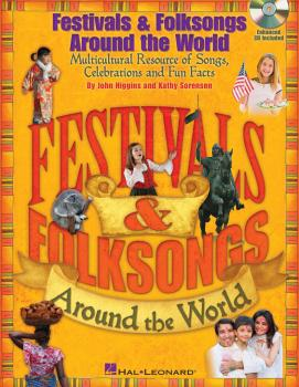 Festivals & Folksongs Around the World: Multicultural Resource of Song (HL-09971491)