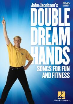 Double Dream Hands: Songs for Fun and Fitness (HL-09971607)