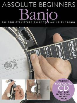 Absolute Beginners - Banjo: The Complete Picture Guide to Playing the  (HL-14000981)