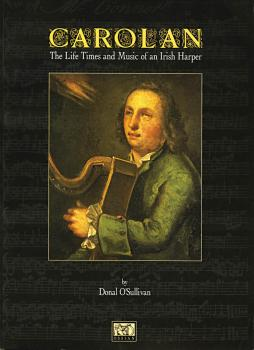 O'Carolan: The Life, Times, and Music of an Irish Harper (HL-14006203)