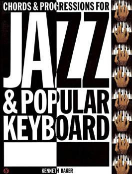 Chords and Progressions for Jazz and Popular Keyboard (HL-14006678)