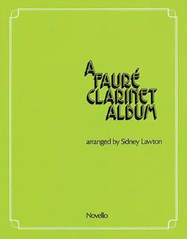 A Faure Clarinet Album (for Clarinet and Piano) (HL-14011127)