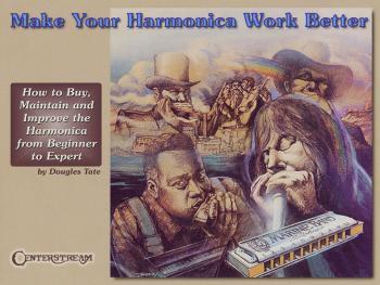 Make Your Harmonica Work Better (HL-00000238)