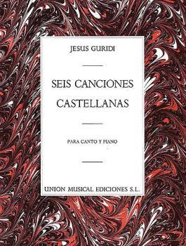 6 Canciones Castellanas (for Voice and Piano) (HL-14013576)