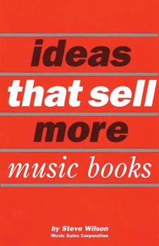 Ideas that Sell More Music Books (HL-14015908)