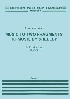 Arne Nordheim: Music To Two Fragments By Shelley (HL-14023263)