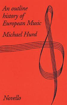 An Outline History Of European Music (HL-14024374)
