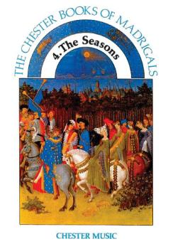The Chester Book of Madrigals - Volume 4 (The Seasons) (HL-14025417)