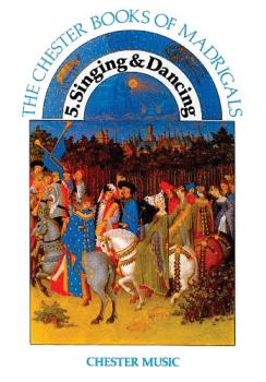 The Chester Book of Madrigals - Volume 5 (Singing and Dancing) (HL-14025418)