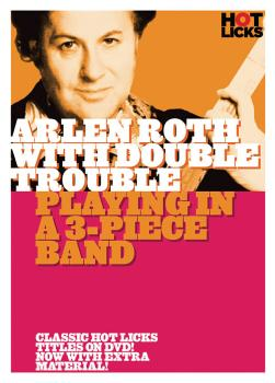 Arlen Roth with Double Trouble - Playing in a 3-Piece Band (HL-14025724)