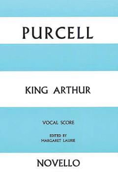 King Arthur (Opera Vocal Score) (HL-14026383)
