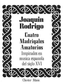 Cuatro Madrigales Amatorios: Medium Voice and Piano (HL-14027625)