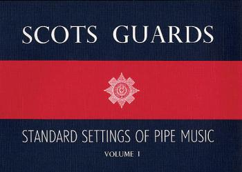 Scots Guards - Volume 1: Standard Settings of Pipe Music (HL-14029207)