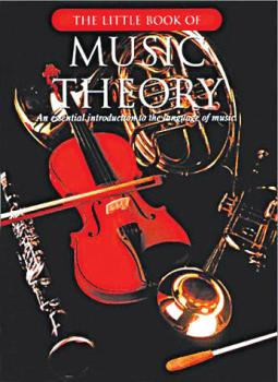 The Little Book of Music Theory: An Essential Introduction to the Lang (HL-14033311)