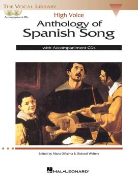 Anthology of Spanish Song: High Voice Edition With 2 CDs of Piano Acco (HL-00124189)