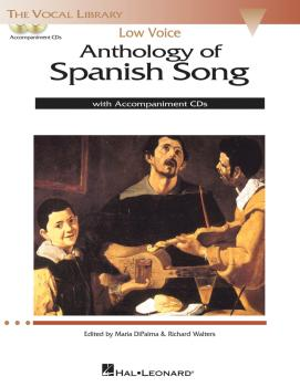 Anthology of Spanish Song: Low Voice Edition With 2 CDs of Piano Accom (HL-00124190)