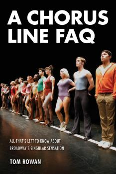 A Chorus Line FAQ: All That's Left to Know About Broadway's Singular S (HL-00124221)