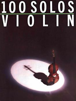 100 Solos (for Violin) (HL-14036716)