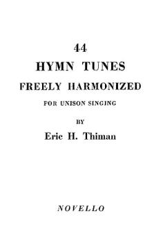 44 Hymn Tunes Freely Harmonized (for Organ) (HL-14037152)