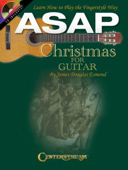 ASAP Christmas for Guitar: Learn How to Play the Fingerstyle Way (HL-00001574)