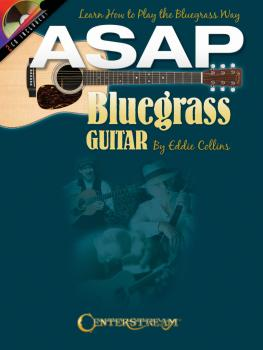 ASAP Bluegrass Guitar: Learn How to Play the Bluegrass Way (HL-00001582)