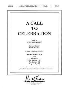 A Call to Celebration: Trumpet 1 & 2; Trombone 1 & 2; Handbells; Timpa (HL-35002573)