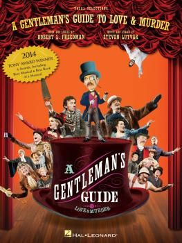 A Gentleman's Guide to Love and Murder (Vocal Selections) (HL-00125464)