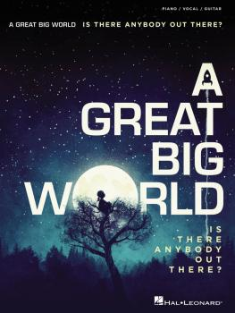 A Great Big World - Is There Anybody Out There? (HL-00125951)