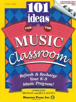 101 Ideas for the Music Classroom: Refresh & Recharge Your K-8 Music P (HL-35026542)