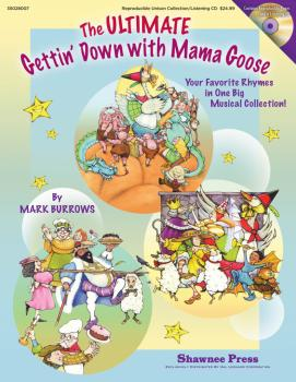 The Ultimate Gettin' Down With Mama Goose: Your Favorite Rhymes in One (HL-35028007)