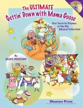 The Ultimate Gettin' Down With Mama Goose: Your Favorite Rhymes in One (HL-35028181)