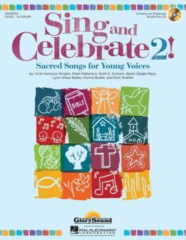 Sing and Celebrate 2! Sacred Songs for Young Voices: Book/Enhanced CD  (HL-35028755)