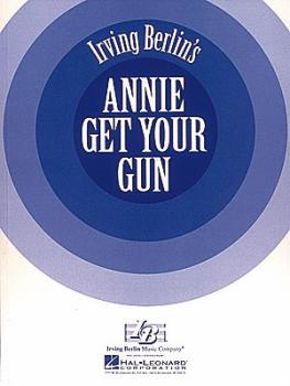 Annie Get Your Gun (Vocal Score) (HL-00005579)