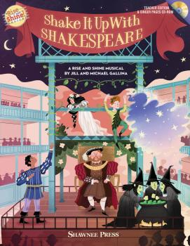 Shake It Up with Shakespeare: A Rise and Shine Musical (HL-35030077)