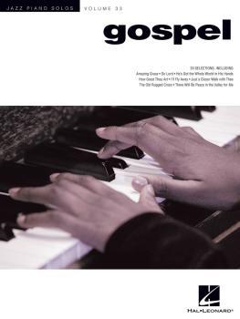 Gospel: Jazz Piano Solos Series Volume 33 (HL-00127079)