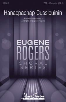 Hanacpachap Cussicuinin: Eugene Rogers Choral Series (HL-35030212)