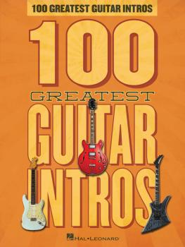 100 Greatest Guitar Intros (HL-00127533)