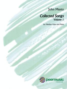 John Musto - Collected Songs: Volume 1 (Medium Voice) (HL-00128213)