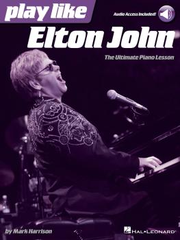 Play like Elton John: The Ultimate Piano Lesson Book with Online Audio (HL-00128279)