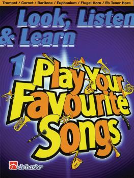 Look, Listen & Learn 1 - Play Your Favourite Songs: Trumpet/Cornet/Bar (HL-44001269)