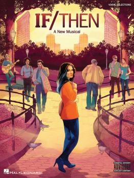 If/Then -¦A New Musical: Vocal Line with Piano Accompaniment (HL-00129555)